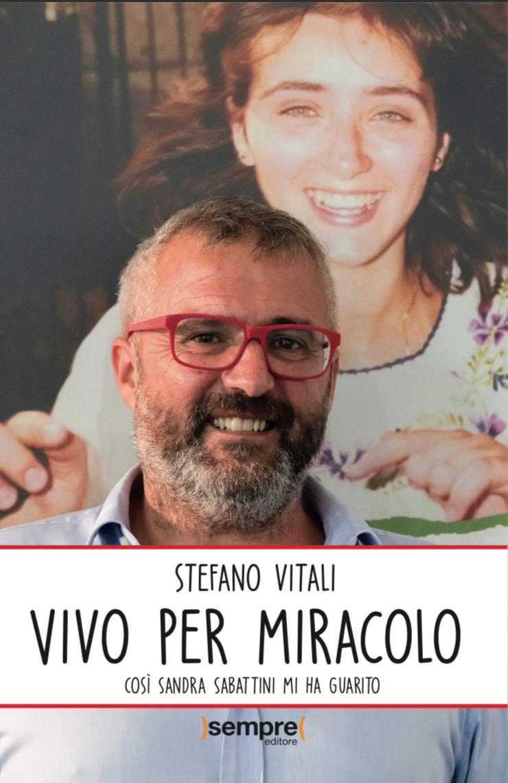 Stefano Vitali e il miracolo di Sandra Sabattini